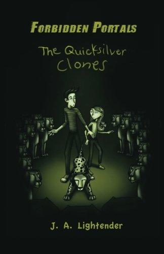 The Quicksilver Clones (Forbidden Portals) pdf epub