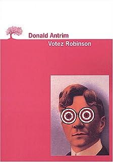 Votez Robinson, Antrim, Donald