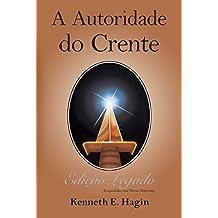 Autoridade do Crente: Edição Legado