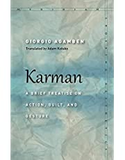 Karman: A Brief Treatise on Action, Guilt, and Gesture