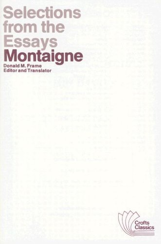 selections from the essays of montaigne background  gradesaver  selections from the essays of montaigne study guide