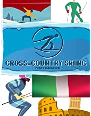 Italy Cross-Country Skiing Notebook: Blank Lined Journal For Italy Residents, Cross-Country Skiing Fan, Coach, Athletics, Italian Sports Lovers