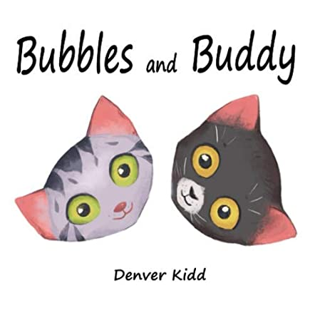 Bubbles and Buddy