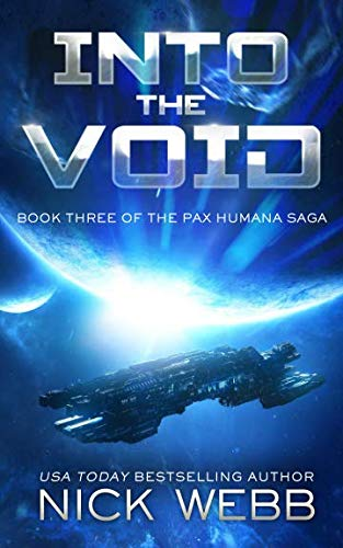 Into the Void (Episode #3: The Pax Humana Saga) (Touching The Void Film)