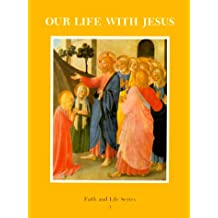 Our Life with Jesus