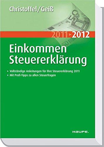 Einkommensteuererklärung 2011/2012 (Haufe Steuerratgeber)