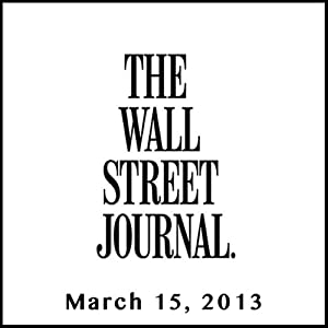 The Morning Read from The Wall Street Journal, March 15, 2013 Newspaper / Magazine