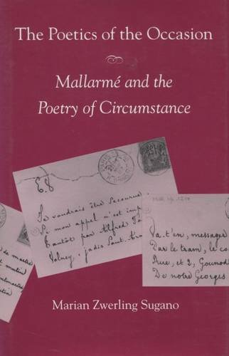 The Poetics of the Occasion: Mallarmé and the Poetry of Circumstance by Brand: Stanford University Press