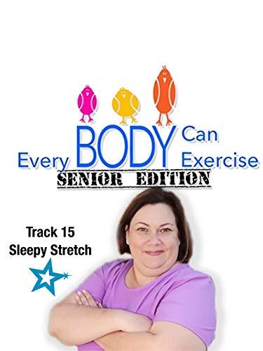 Everybody Can Exercise: Senior Edition--Sleepy Stretch