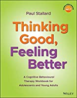 Thinking Good, Feeling Better Front Cover