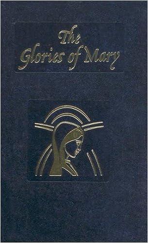 Glories Of Mary Saint Alphonsus Liguori 9780899423609 Amazon