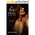 The Only Choice (The Choices Trilogy #3)