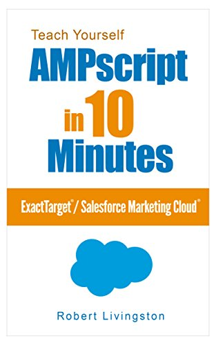 Amazon com: Teach Yourself AMPscript in 10 Minutes