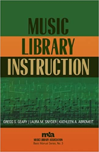 Music Library Instruction Music Library Association Basic Manual