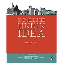 The College Union Idea, Second Edition