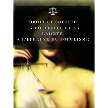 Le droit à la vie privée et la laïcité, à l'épreuve du populisme (French Edition)