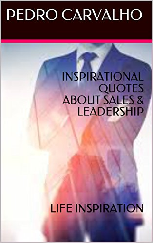 Inspirational Sales Quotes   Inspirational Quotes About Sales Leadership Life Inspiration