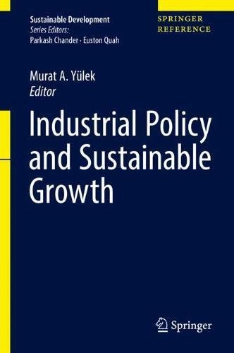 Industrial Policy And Sustainable Growth  Sustainable Development