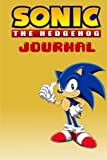 Sonic the Hedgehog Journal: With over 100 pages to jot down your fanfics and theories!