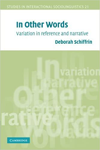 Book In Other Words: Variation in Reference and Narrative (Studies in Interactional Sociolinguistics) by Deborah Schiffrin (2006-02-20)