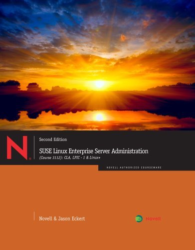 By Novell - SUSE Linux Enterprise Server Administration (Course 3112): CLA, L (2nd Edition) (2011-07-13) [Paperback] by Cengage Learning