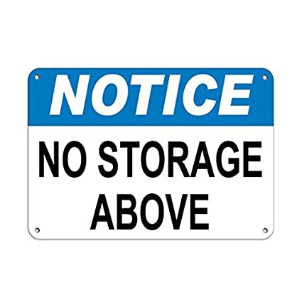 Amazon Com Tollyee Personalized Metal Signs Notice No Storage Above