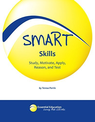 Smart Skills: Study, Motivate, Apply, Reason, and Test