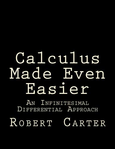 Calculus Made Even Easier: An Infinitesimal Differential Approach