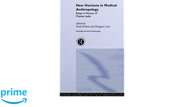 Topics Of Expository Essays New Horizons In Medical Anthropology Essays In Honour Of Charles Leslie  Theory And Practice In Medicalanthropology  Medicine   Health  Wuthering Heights Critical Essay also Equality Essay New Horizons In Medical Anthropology Essays In Honour Of Charles  College Essay Leadership