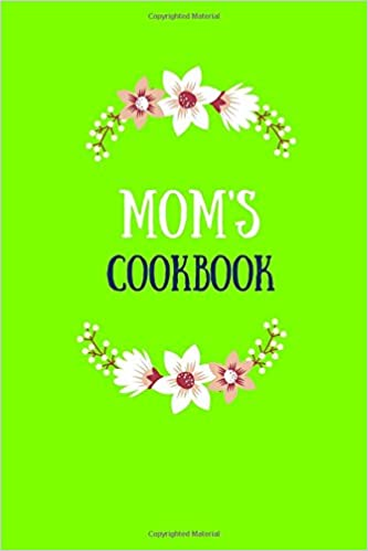 Book Mom's Cookbook: Lemon Lime, Blank Recipe Journal, 6x9 in. (Blank Cookbook)