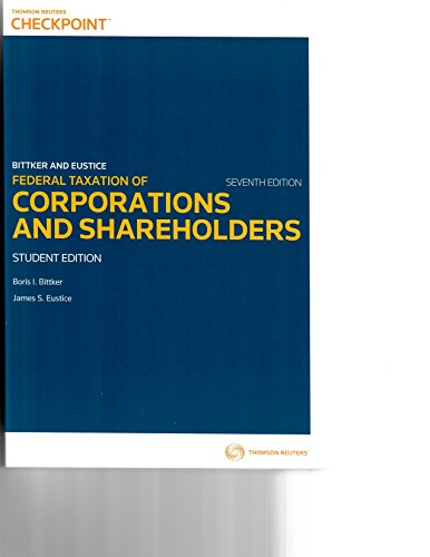 Federal Taxation of Corporations and Shareholders, 7th ed. with 2015 Cumulative Supplement to Abridged Student Edition (Federal Income Taxation Of Corporations And Shareholders)