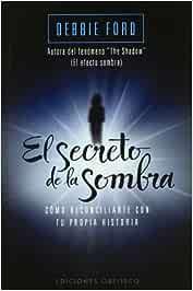 El secreto de la sombra (Bolsillo) (PSICOLOGÍA): Amazon.es