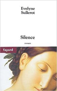 Silence par Évelyne Sullerot