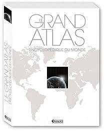 Grand atlas encyclopédique du monde par Atlas