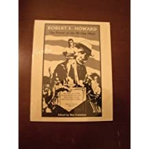 Robert E. Howard: The Power of the Writing Mind