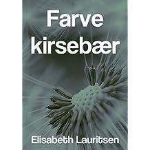 Farve kirsebær (Danish Edition)