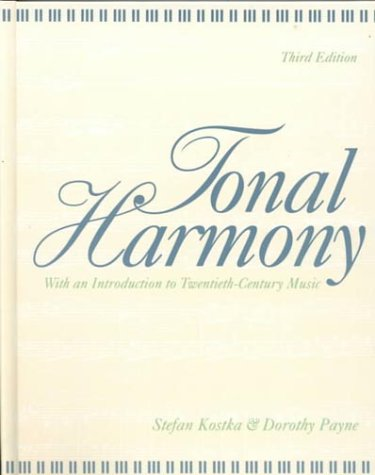 Tonal Harmony: With an Introduction to Twentieth-Century Music