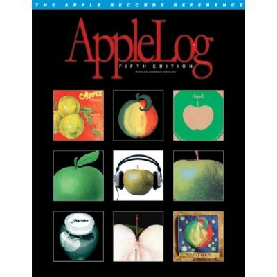 Beatles Record Label (Applelog - The Apple Records Reference Guide (Limited 5th Edition with bonus)