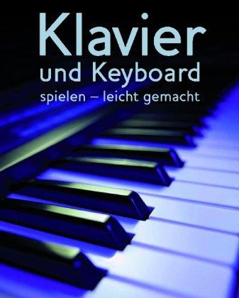Klavier spielen leicht gemacht