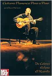 Guitarra Flamenca Paso A Paso: de Colores/Eclipse/El Rastrillo ...