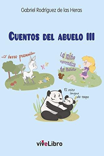 Cuentos del Abuelo III (Spanish Edition) by [Rodríguez de las Heras, Gabriel