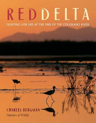 Red Delta: Fighting for Life at the End of the Colorado River ()
