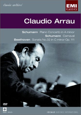 (Schumann: Piano Concerto in A minor, Carnaval Op. 9 & Beethoven Piano Sonata No. 32 in C minor / Arrau )