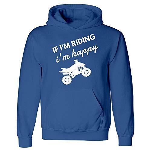 Americas Best Buys ATV Gift If Im Riding im Happy Four Wheeler - Hoodie ()