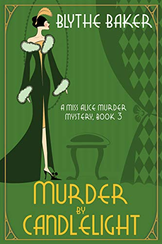 Murder by Candlelight (A Miss Alice Murder Mystery Book 3) by [Baker, Blythe]