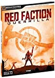 RED FACTION GUERILLA STRATEGY GUIDE (VIDEO GAME ACCESSORIES)
