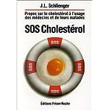 Sos Cholesterol: Propos Cholesterol Usage Medecins et Malades