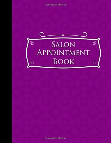 Salon Appointment Book: 4 Columns Appointment Organizer Planner, Cute Appointment Book, Timed Appointment Book, Purple Cover (Volume 17) pdf