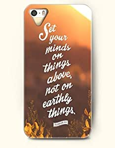 iPhone 5 5S Case OOFIT Phone Hard Case ** NEW ** Case with Design Set Your Minds On Things Above, Not On Earthly Things. Colossians 3:8- Bible Verses - Case for Apple iPhone 5/5s