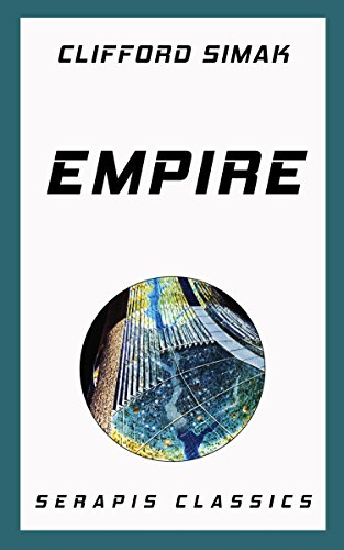 Empire (Serapis Classics) (English Edition)